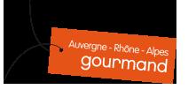 Auvergne - Rhône - Alpes gourmand